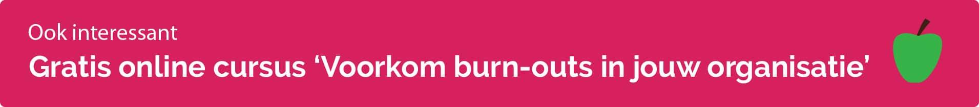 Volg de cursus burn-outpreventie